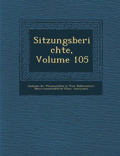 Sitzungsberichte, Volume 105 (German Edition)