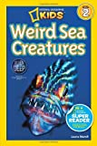 img - for National Geographic Readers: Weird Sea Creatures book / textbook / text book