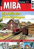 MIBA Spezial 91 - Modellbahn-Kleinstanlagen