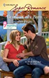 Best for the Baby (Harlequin Super Romance) (0373715692) by Evans, Ann