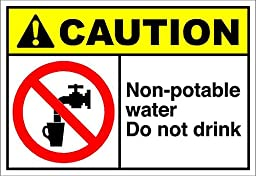 Non-Potable Water Do Not Drink Caution OSHA / ANSI LABEL DECAL STICKER 20 inches x 28 inches