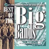 The Best of the Big Bands: 20 of Your Favourites from the Kings of Swing