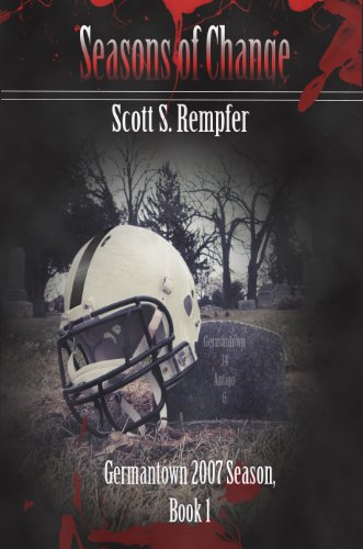 Kindle Nation Daily Suspense Readers Book Alert! For Sport Fans Who Can't Wait For Super Bowl Sunday, Pick up Scott Rempfer's Seasons of Change, Book 1, to Hold You Over – $3.99 on Kindle!