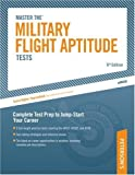 Military Flight Aptitude Tests, 6/e (Peterson's Master the Military Flight Aptitude Tests)