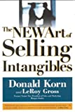 img - for By LeRoy Gross - The NEW Art of Selling Intangibles (11/15/03) book / textbook / text book