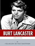 American Legends: The Life of Burt Lancaster