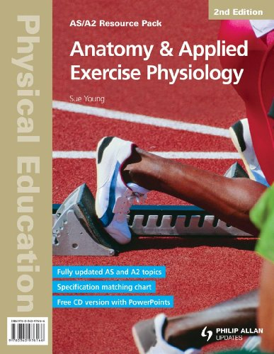 Anatomy & Applied Exercise Physiology: As/A2 Physical Education (As/a-Level Photocopiable Teacher Resource Packs)