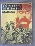 Fourteen Eighteen (0552985589) by Masters, John