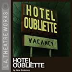Hotel Oubliette | Jane Anderson