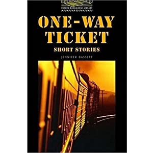 One-Way Ticket. Short Stories. Nivel 1