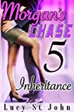 Morgan's Chase #5 (Inheritance)