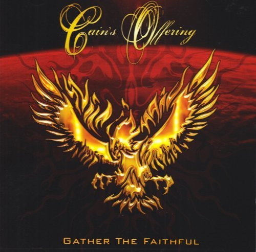 Gather The Faithful by Cain's Offering