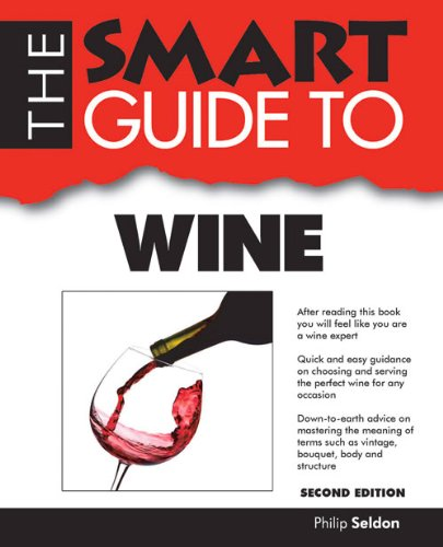 The Smart Guide to Wine (Smart Guides) by Philip Seldon