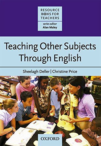 Teaching Other Subjects Through English: Resource Books for Teachers (Resource Book for Teachers)