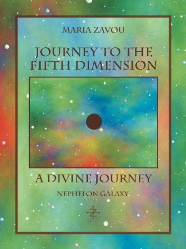 Journey to the Fifth Dimension-A Divine Journey: Nephelon Galaxy