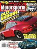Grassroots Motorsports magazine October 2012, OLD SCHOOL, MODERN CLASSICS WITH RETRO STYLE , PORSCHE, FORD, TOYOTA, BMW, DO IT YOURSELFE; WELDING SECRETS, MASTER METAL-TO-METAL