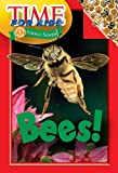 Time For Kids: Bees! (Time for Kids Science Scoops)