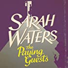 The Paying Guests Audiobook by Sarah Waters Narrated by Juliet Stevenson