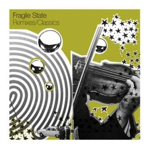 Fragile State - Remixes/Classics