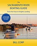 Search : The SACRAMENTO RIVER BOATING GUIDE From Rio Vista to Knights Landing