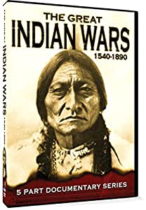Great Indian Wars 1540-1890