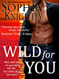 Wild for You (Tropical Heat Series, Book One)