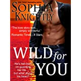 Wild for You (Tropical Heat  Book 1) ~ Sophia Knightly