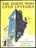 The Horse Who Lived Upstairs (Weekly Reader)
