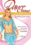 Dance Today! Bellydance with Neon-Active Lifestyle Makeover: Full beginner level belly dance instruction, belly dance classes, belly dance how-to, belly dance choreography