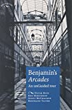 img - for Benjamins Arcades: An unGuided tour (Encounters MUP) book / textbook / text book