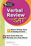 Verbal Review for the SAT (SAT PSAT ACT (College Admission) Prep) (0738600857) by The Editors of REA