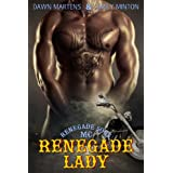 Renegade Lady (Renegade Sons MC Book 1) ~ Dawn Martens