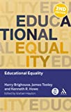 Educational Equality (Key Debates in Educational Policy)