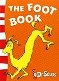 The Foot Book: Blue Back Book (Dr Seuss - Blue Back Book) (Dr. Seuss Blue Back Books)