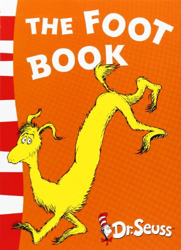 The Foot Book: Blue Back Book (Dr Seuss - Blue Back Book) (Dr. Seuss Blue Back Books)