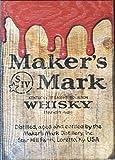 Maker's Mark Wooden Drip Pub Sign