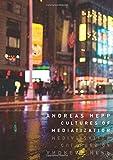 Cultures of Mediatization
