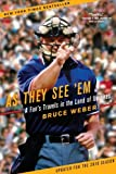 by Bruce Weber As They See 'Em: A Fan's Travels in the Land of Umpires [Bargain Price](text only) [Paperback]2010