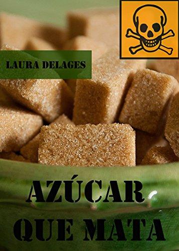 azucar-que-mata-spanish-edition