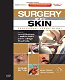 img - for Surgery of the Skin: Procedural Dermatology (Expert Consult - Online and Print), 2e book / textbook / text book