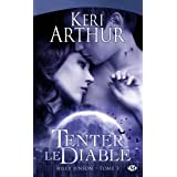 Riley Jenson, tome 3 : Tenter le diablepar Keri Arthur