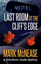LAST ROOM AT THE CLIFF'S EDGE: A DETECTIVE LINDA MYSTERY (DETECTIVE LINDA MYSTERIES BOOK 1)