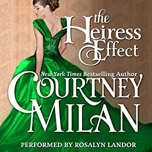The Heiress Effect (Brothers Sinister 002) - Courtney Milan