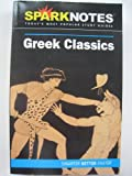 Greek Classics (SparkNotes Literature Guide) (141140033X) by SparkNotes Editors