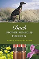Bach Flower Remedies for Dogs (English Edition)