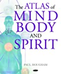 Atlas of Mind, Body and Spirit