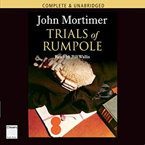 The Trials of Rumpole | [John Mortimer]