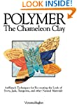 Polymer - The Chameleon Clay: ArtRanc...