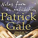 Notes from an Exhibition Audiobook by Patrick Gale Narrated by Steven Pacey