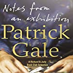 Notes from an Exhibition | Patrick Gale